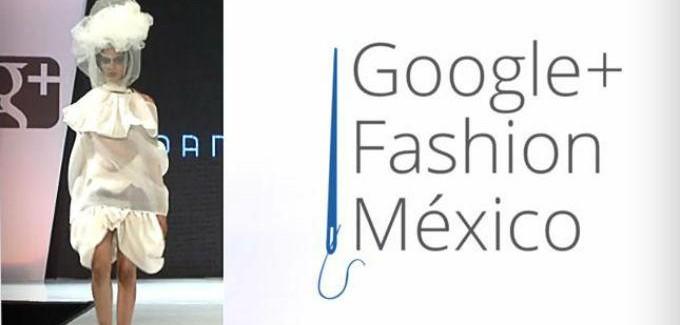 Moda mexicana gracias a Google+